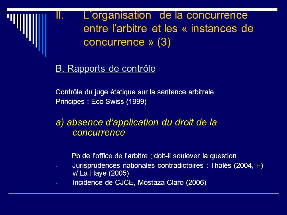 II. L'organisation de la concurrence entre l'arbitre et les « instances de concurrence » (3) B.