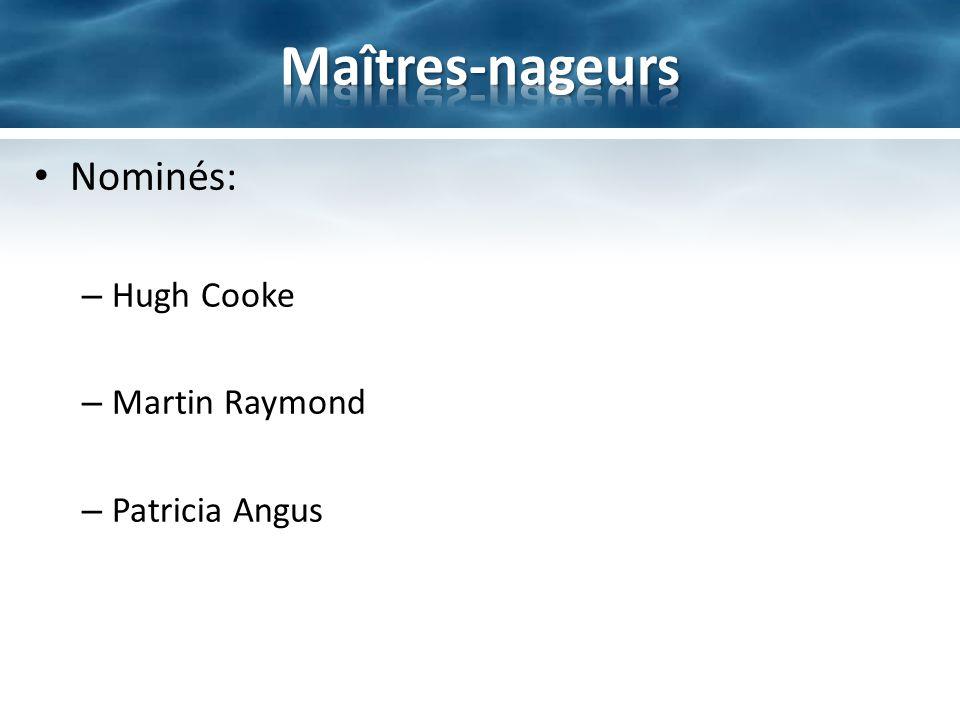 Nominés: – Hugh Cooke – Martin Raymond – Patricia Angus