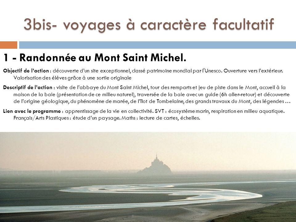 3bis- voyages à caractère facultatif 1 - Randonnée au Mont Saint Michel.