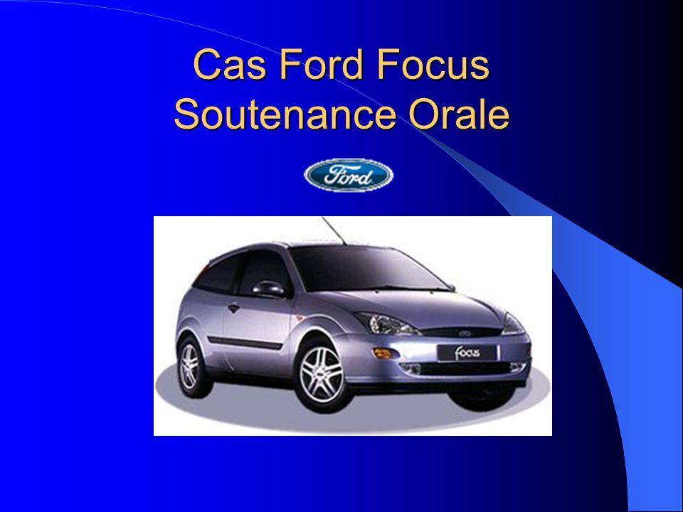Cas Ford Focus Soutenance Orale
