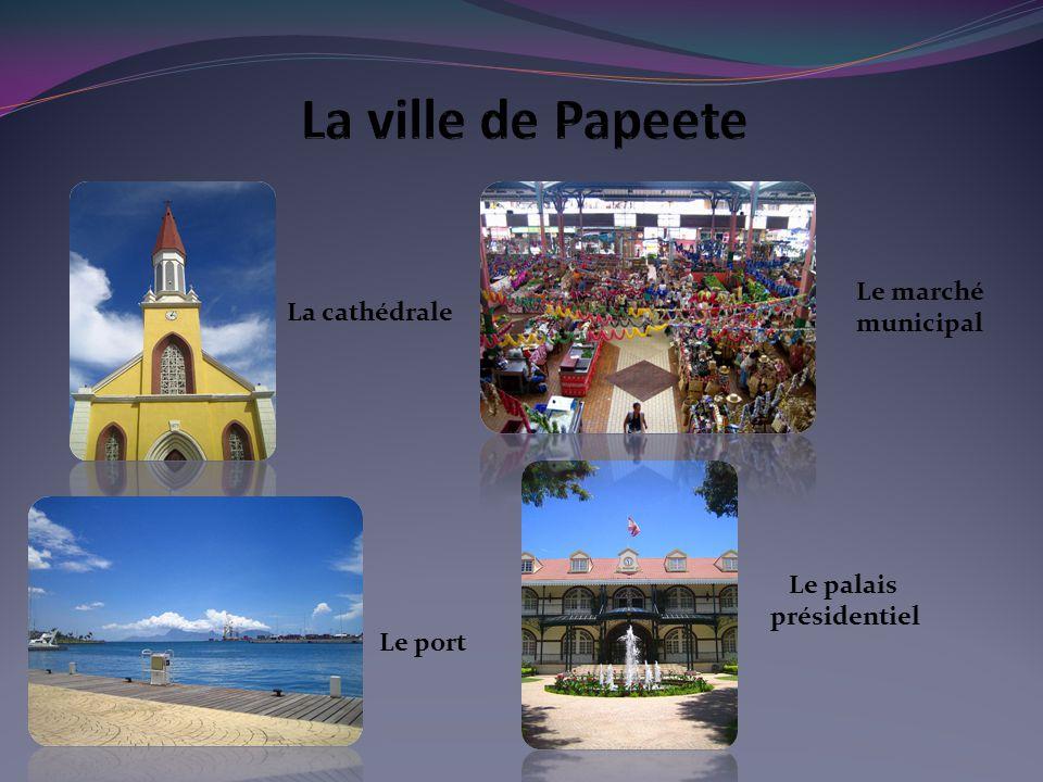 La cathédrale Le port Le palais présidentiel Le marché municipal