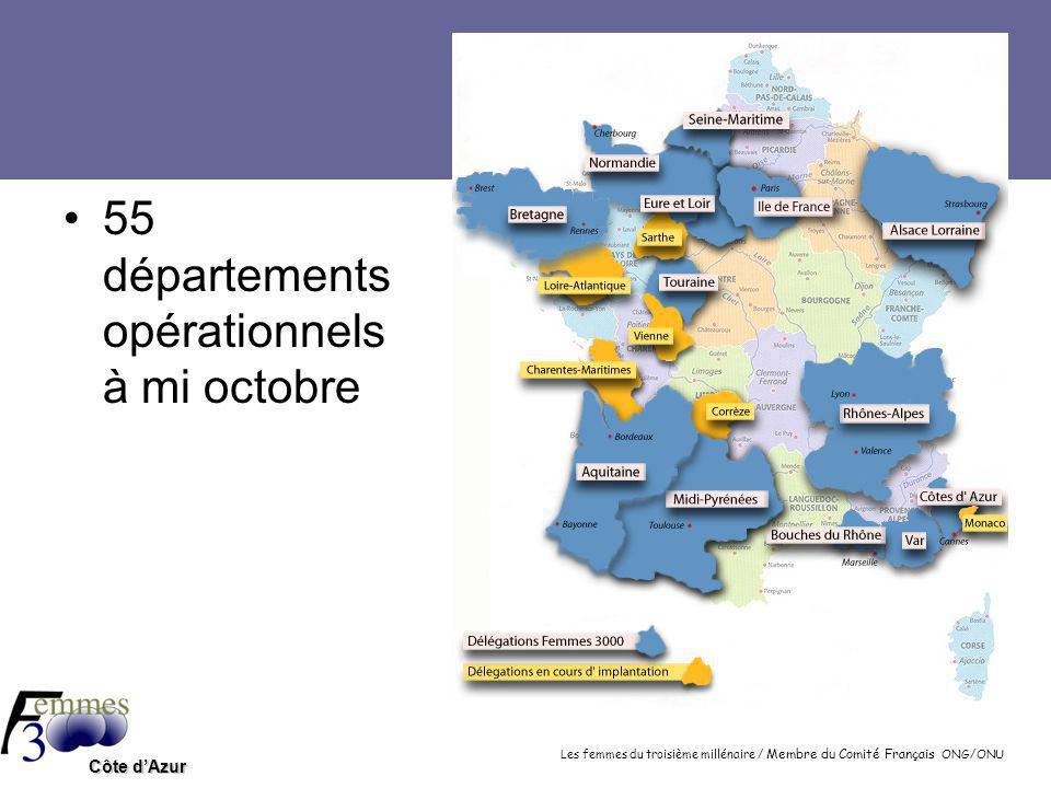 Les femmes du troisième millénaire / Membre du Comité Français ONG/ONU Côte d'Azur 2007 55 départements opérationnels à mi octobre
