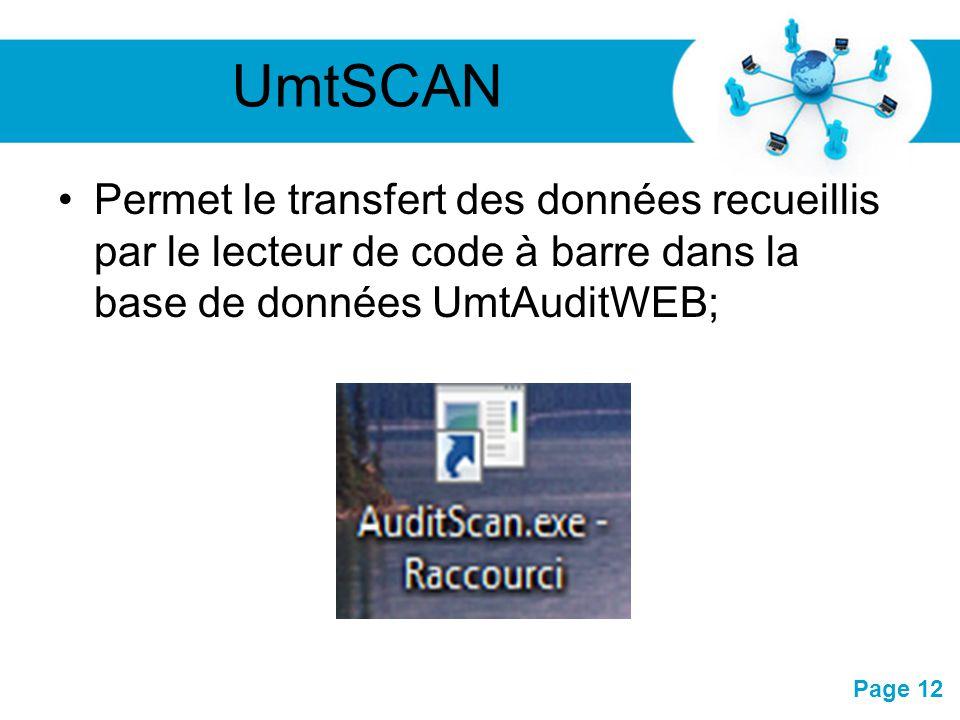 Pour plus de modèles : Modèles Powerpoint PPT gratuitsModèles Powerpoint PPT gratuits Page 12 UmtSCAN Permet le transfert des données recueillis par l