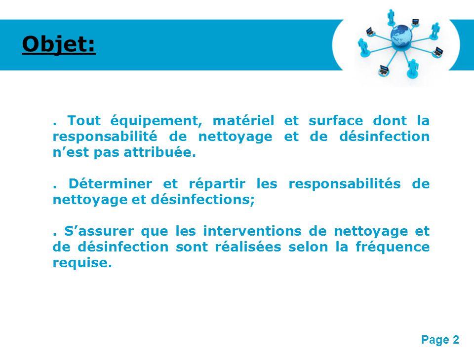 Pour plus de modèles : Modèles Powerpoint PPT gratuitsModèles Powerpoint PPT gratuits Page 2 Objet:. Tout équipement, matériel et surface dont la resp