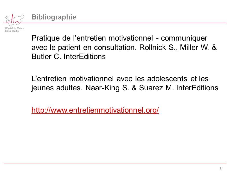 Bibliographie Pratique de l'entretien motivationnel - communiquer avec le patient en consultation. Rollnick S., Miller W. & Butler C. InterEditions L'