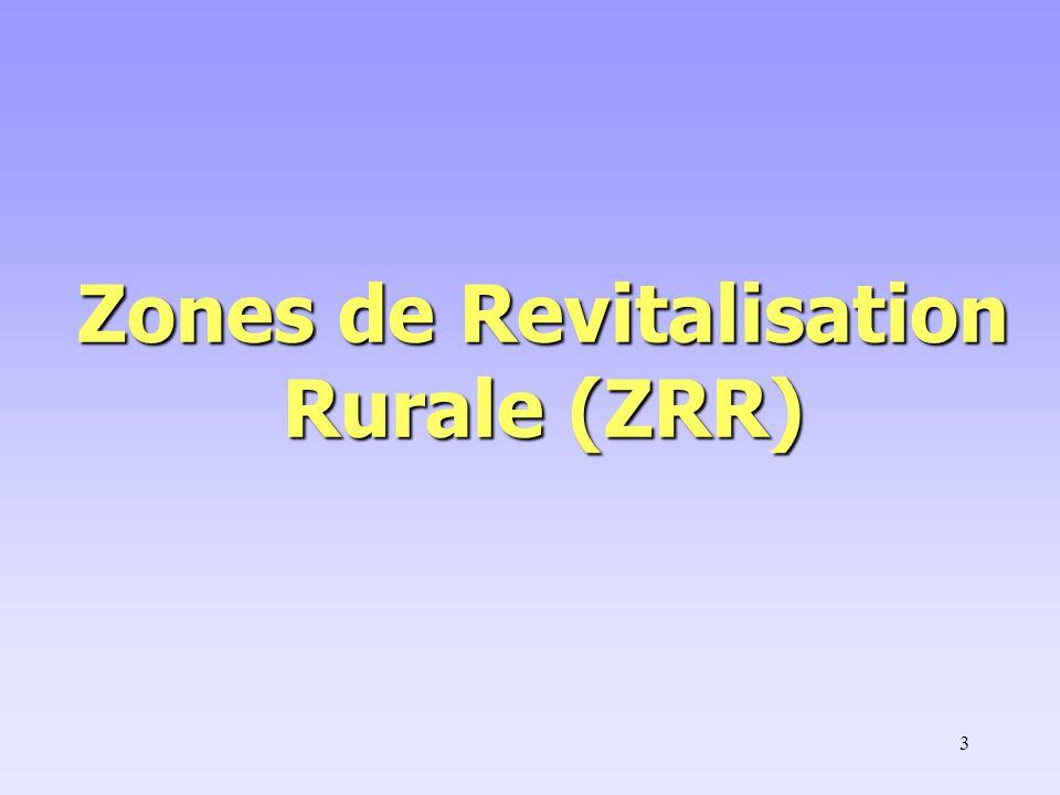 3 Zones de Revitalisation Rurale (ZRR)
