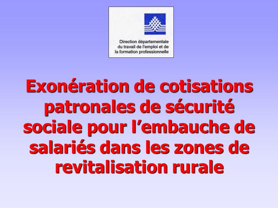 Exonération de cotisations patronales de sécurité sociale pour l'embauche de salariés dans les zones de revitalisation rurale