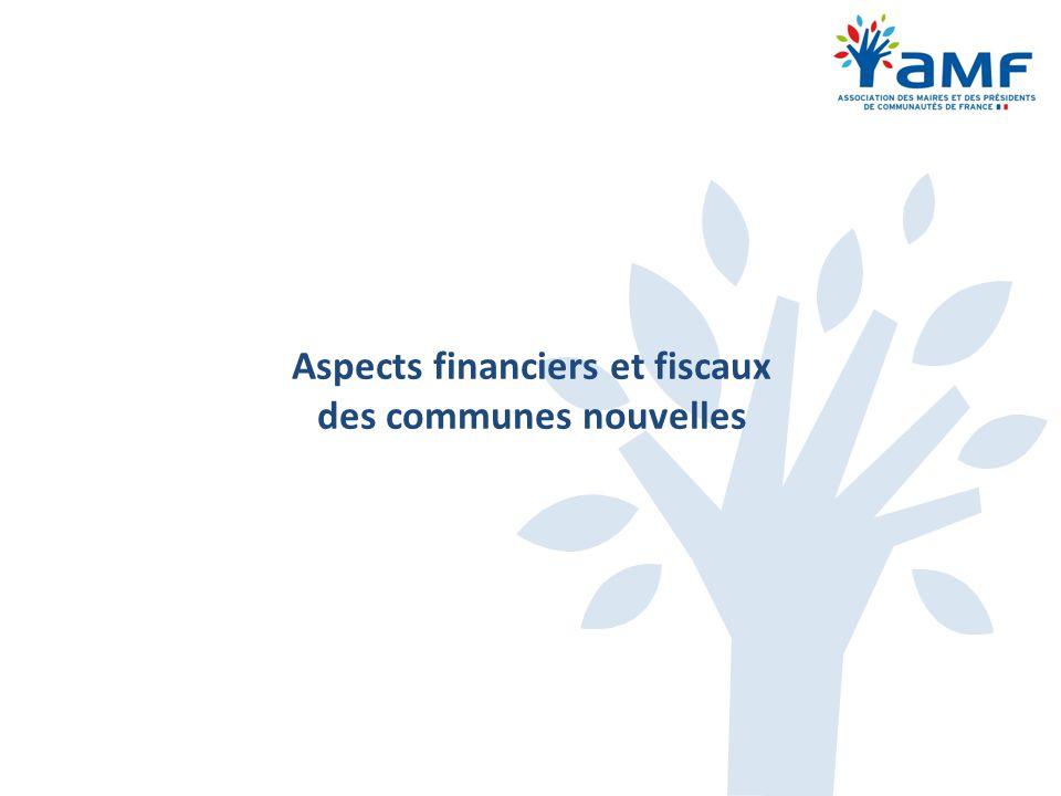 Aspects financiers et fiscaux des communes nouvelles
