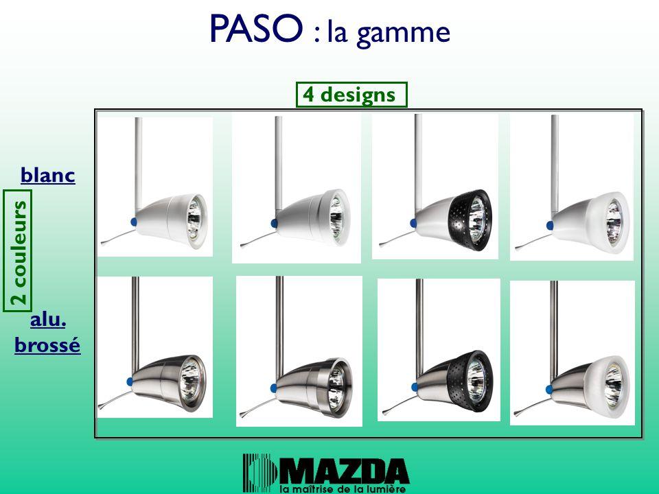 PASO : la gamme 4 designs 2 couleurs blanc alu. brossé