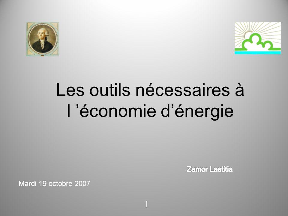 Les outils nécessaires à l 'économie d'énergie 1 Mardi 19 octobre 2007