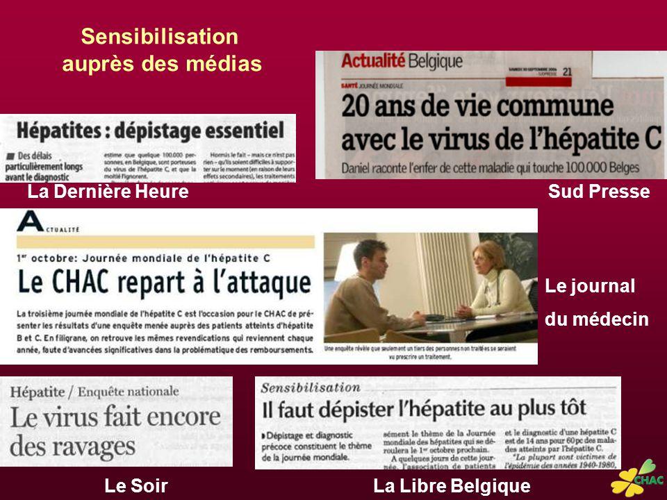La Dernière HeureSud Presse Le journal du médecin La Libre BelgiqueLe Soir Sensibilisation auprès des médias