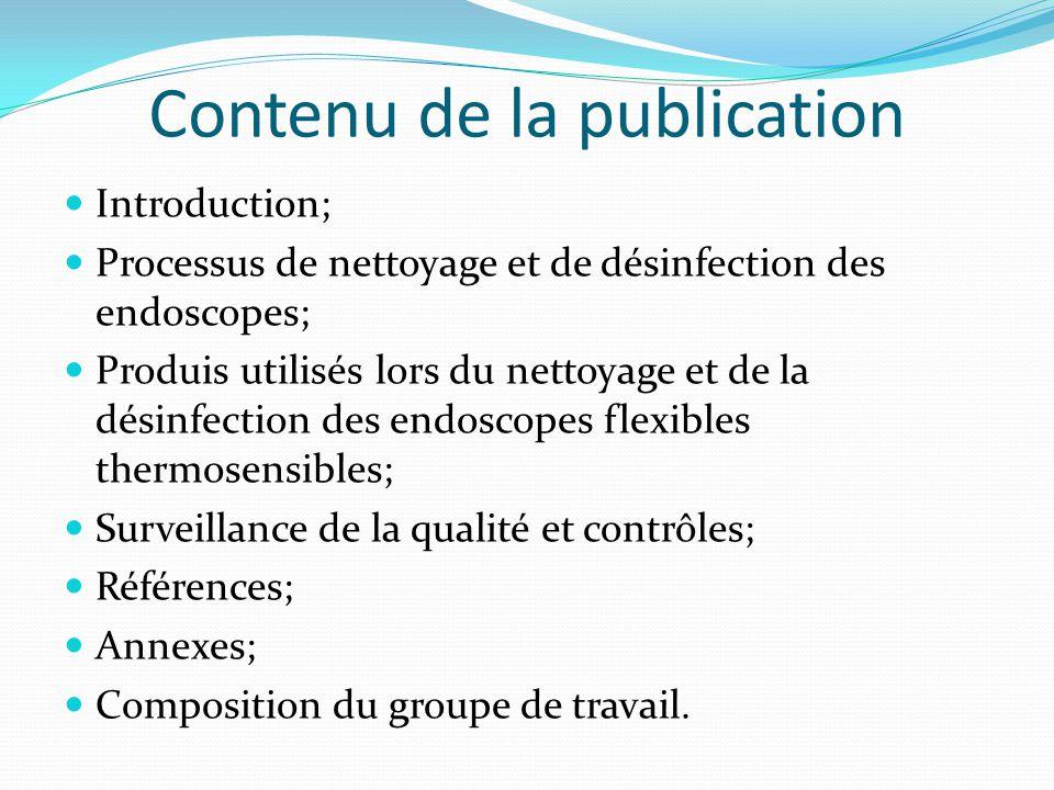 Contenu de la publication Introduction; Processus de nettoyage et de désinfection des endoscopes; Produis utilisés lors du nettoyage et de la désinfec