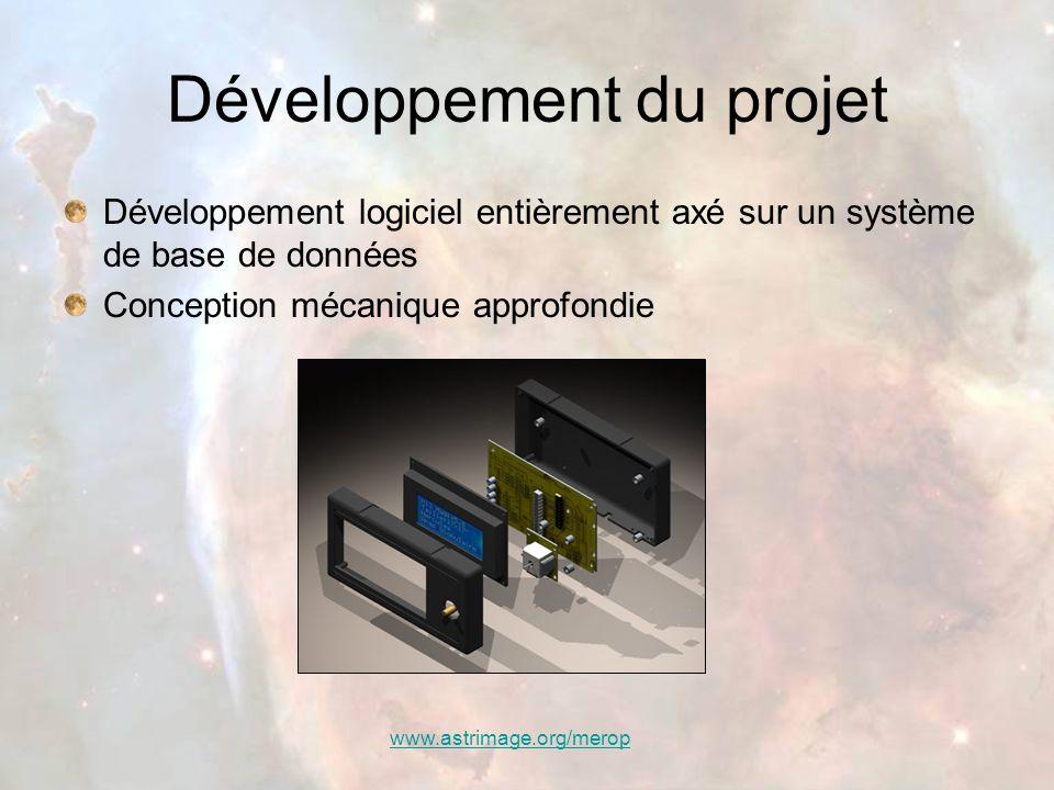 www.astrimage.org/merop Développement du projet Développement logiciel entièrement axé sur un système de base de données Conception mécanique approfon