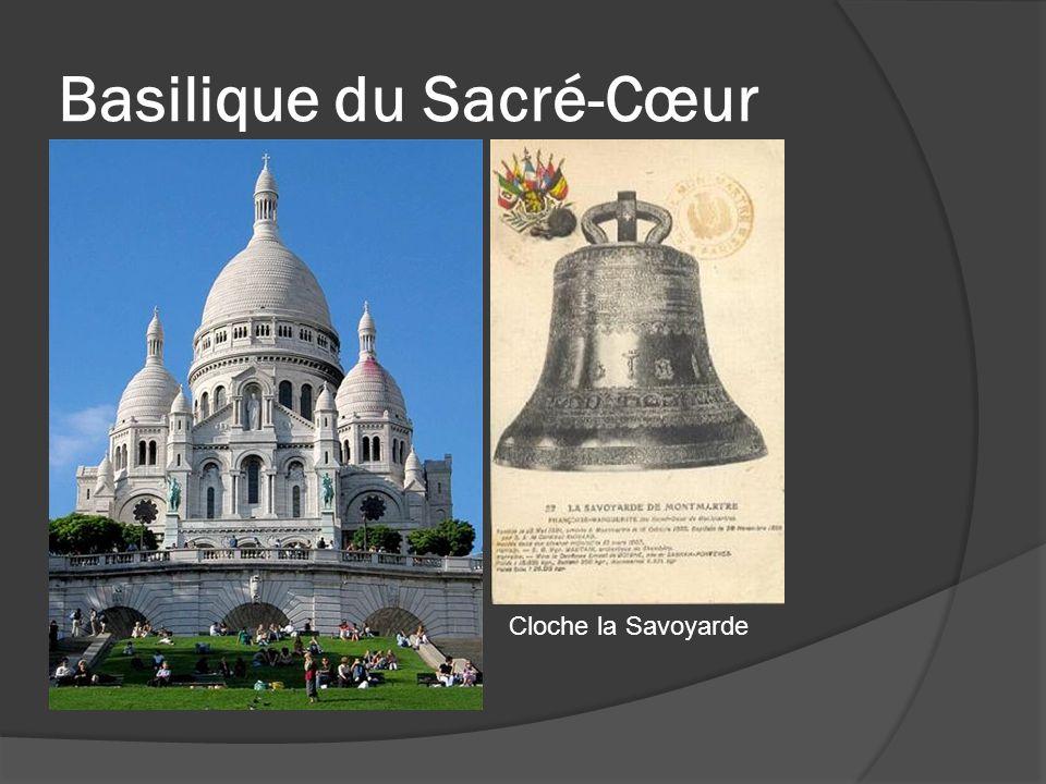 Basilique du Sacré-Cœur Cloche la Savoyarde