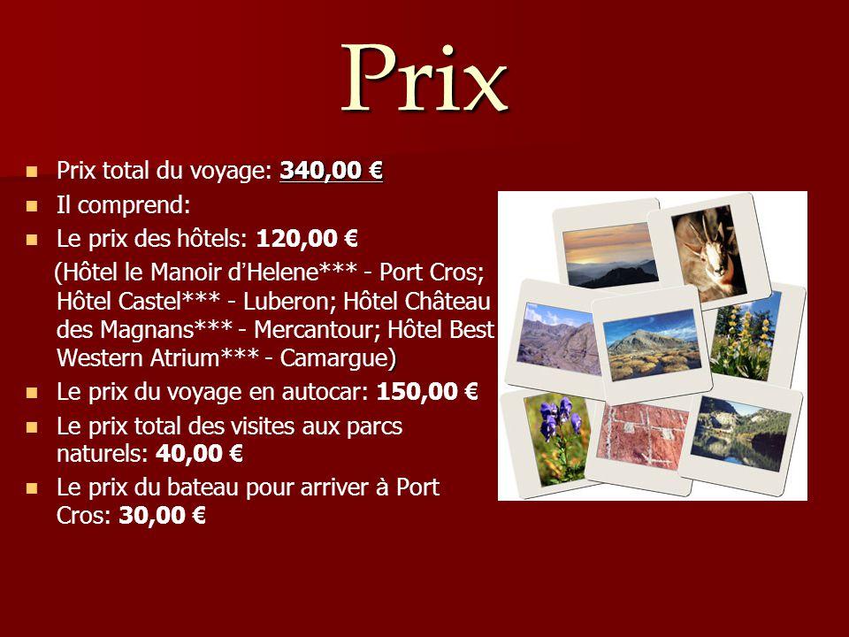 Prix 340,00 € Prix total du voyage: 340,00 € Il comprend: Le prix des hôtels: 120,00 € ) (Hôtel le Manoir d ' Helene*** - Port Cros; Hôtel Castel*** -