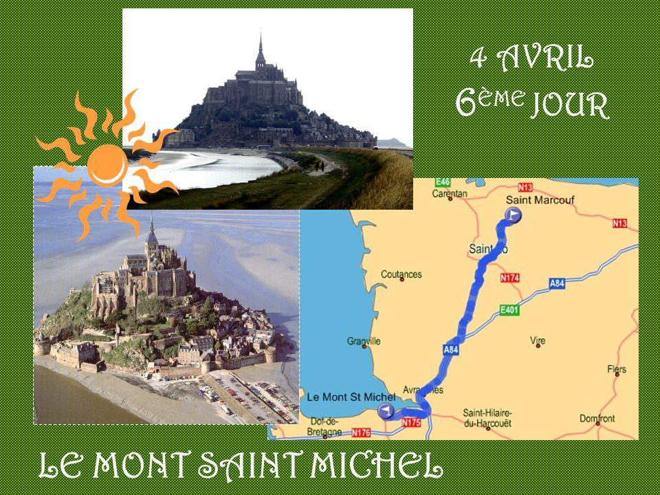 4 AVRIL 6 ÈME JOUR LE MONT SAINT MICHEL