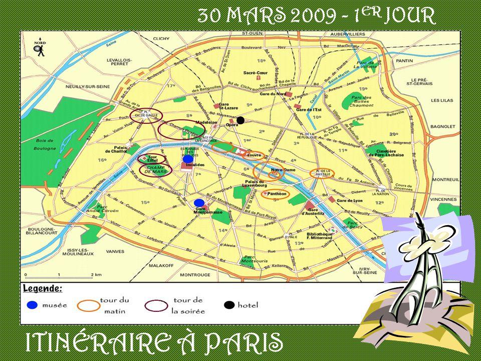 30 MARS 2009 - 1 ER JOUR ITINÉRAIRE À PARIS