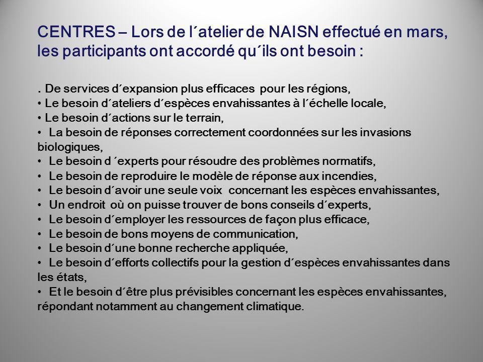 CENTRES – Lors de l´atelier de NAISN effectué en mars, les participants ont accordé qu´ils ont besoin :.