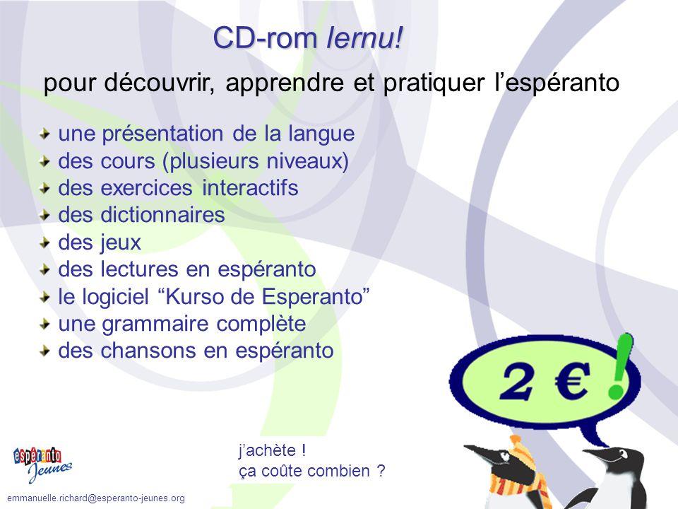 un nouveau CD-rom ? oui, avec plein de choses dedans ! CD-rom lernu! pour découvrir, apprendre et pratiquer l'espéranto une présentation de la langue