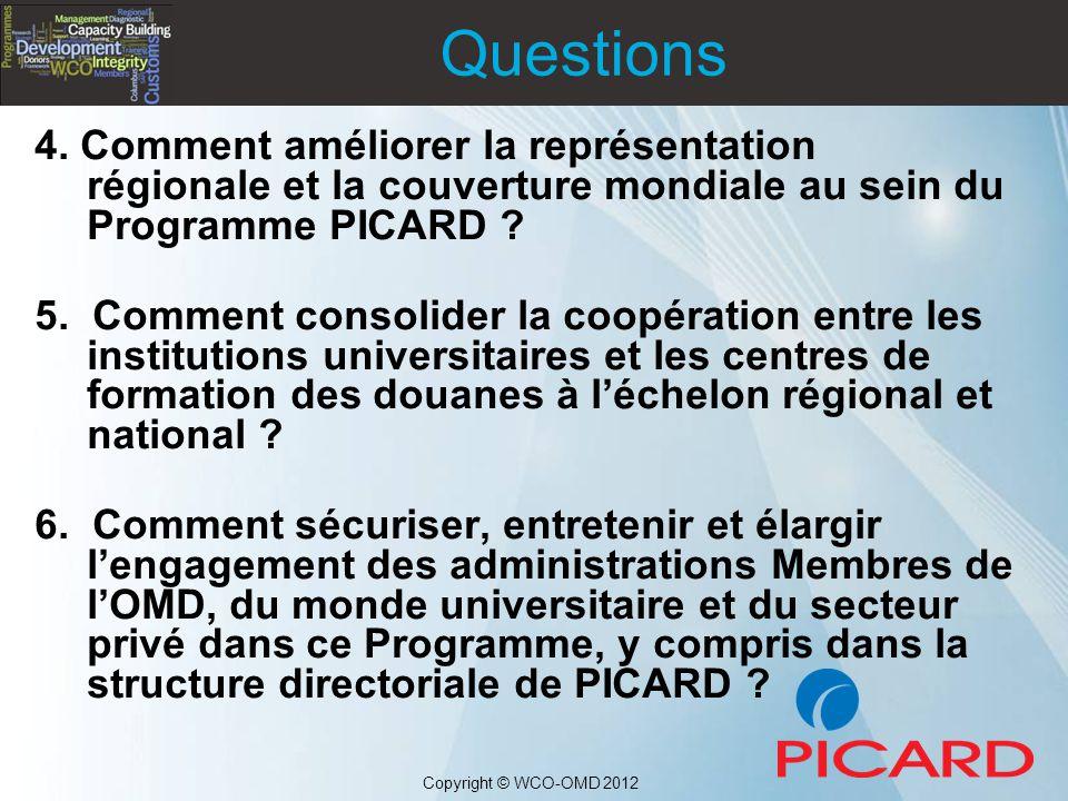 4. Comment améliorer la représentation régionale et la couverture mondiale au sein du Programme PICARD ? 5. Comment consolider la coopération entre le