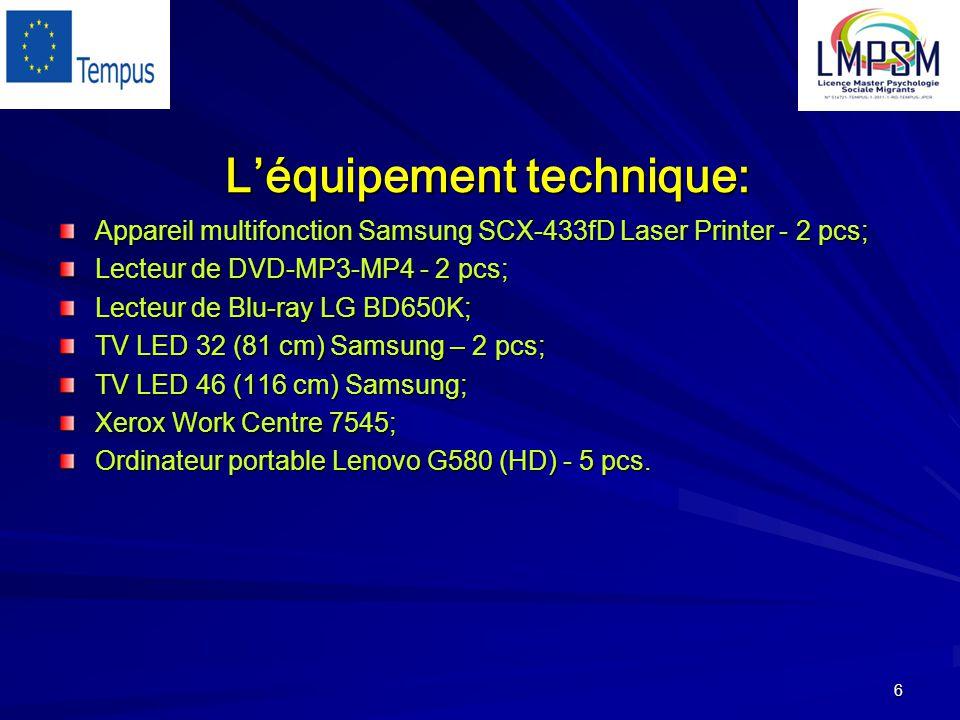 6 L'équipement technique: Appareil multifonction Samsung SCX-433fD Laser Printer - 2 pcs; Lecteur de DVD-MP3-MP4 - 2 pcs; Lecteur de Blu-ray LG BD650K; TV LED 32 (81 cm) Samsung – 2 pcs; TV LED 46 (116 cm) Samsung; Xerox Work Centre 7545; Ordinateur portable Lenovo G580 (HD) - 5 pcs.