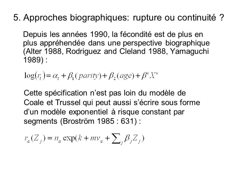5. Approches biographiques: rupture ou continuité .