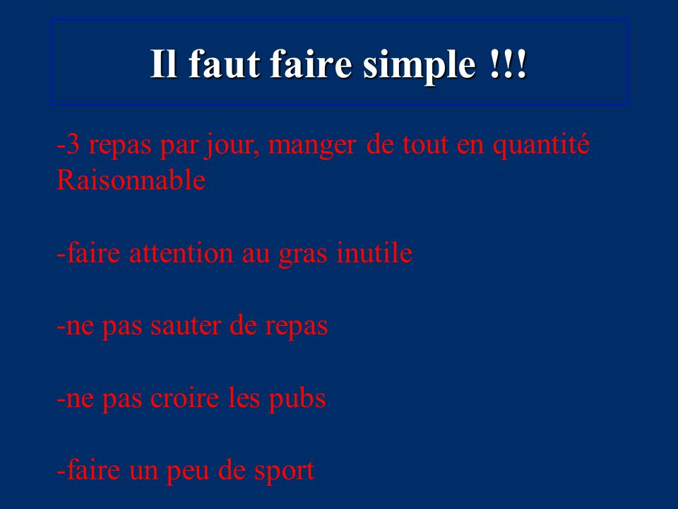 Il faut faire simple !!.