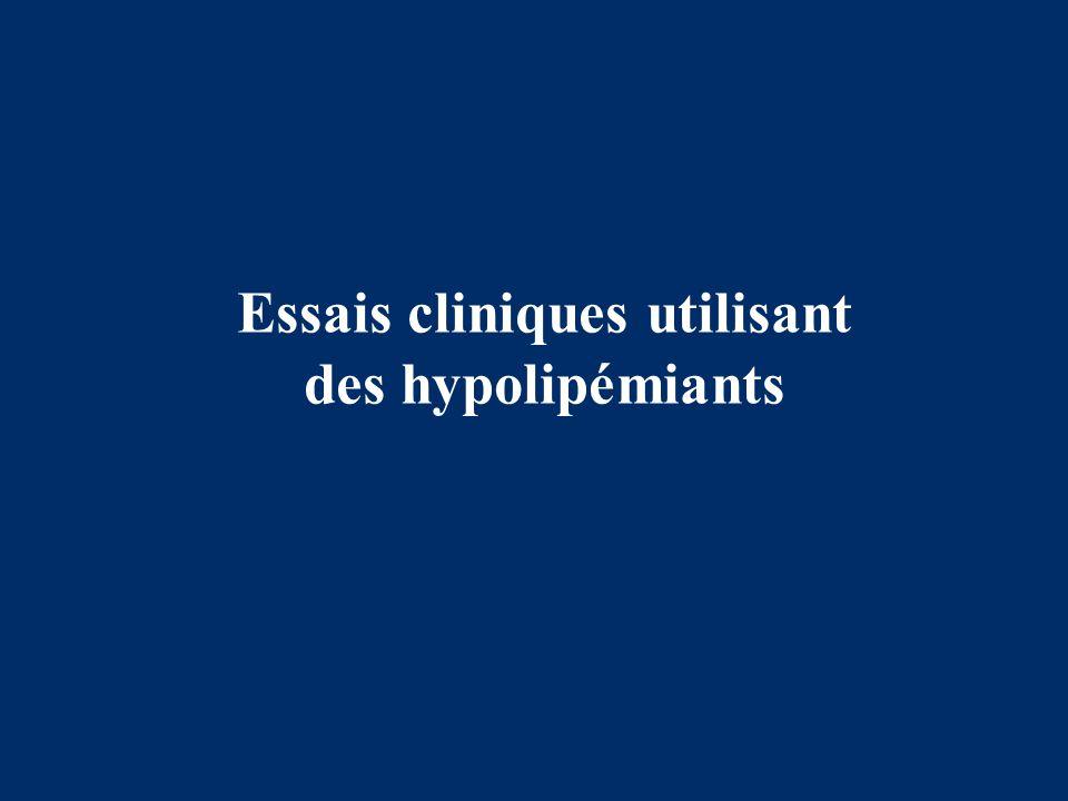 Essais cliniques utilisant des hypolipémiants