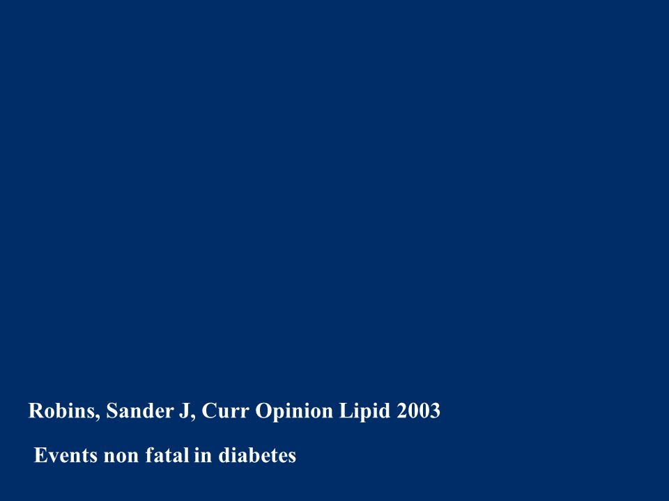 Robins, Sander J, Curr Opinion Lipid 2003 Events non fatal in diabetes