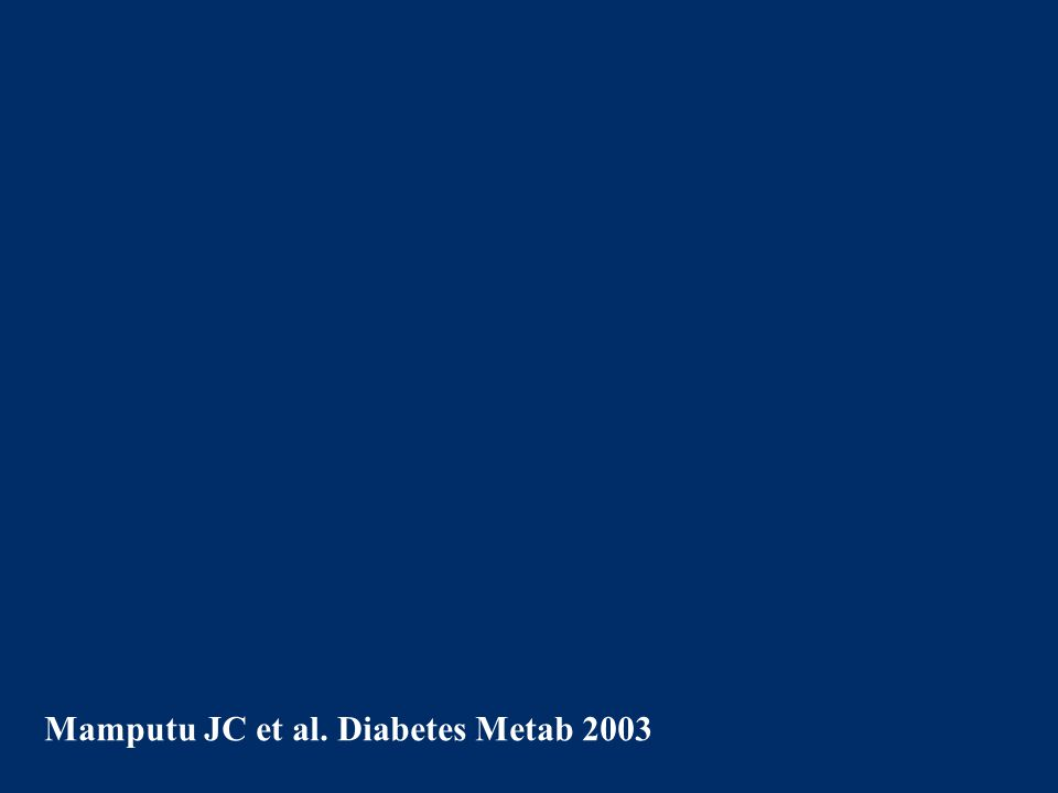 Mamputu JC et al. Diabetes Metab 2003