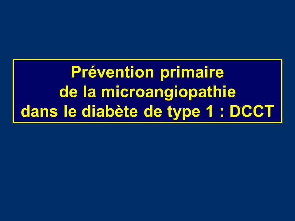 Prévention primaire de la microangiopathie dans le diabète de type 1 : DCCT