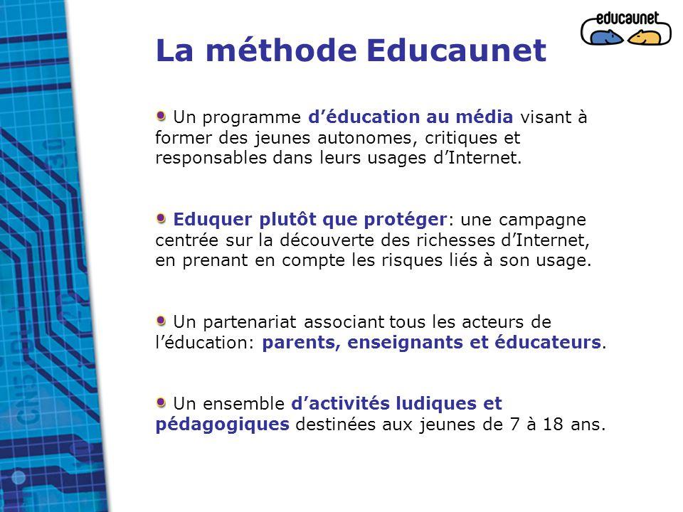 La méthode Educaunet Un programme d'éducation au média visant à former des jeunes autonomes, critiques et responsables dans leurs usages d'Internet. E