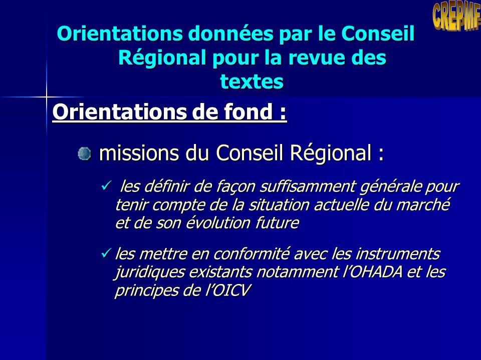 Orientations données par le Conseil Régional pour la revue des textes Orientations de forme : hiérarchiser les textes : hiérarchiser les textes : regr