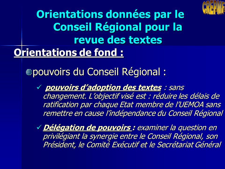 Orientations données par le Conseil Régional pour la revue des textes Orientations de fond : missions du Conseil Régional : missions du Conseil Région