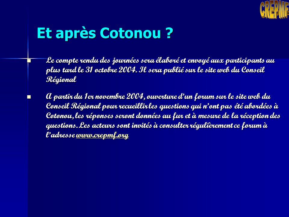 Octobre 2004 Discussions avec les acteurs du marché Décembre 2004 Examen des projets de textes par les membres du Conseil Régional Janvier-mars 2005 F