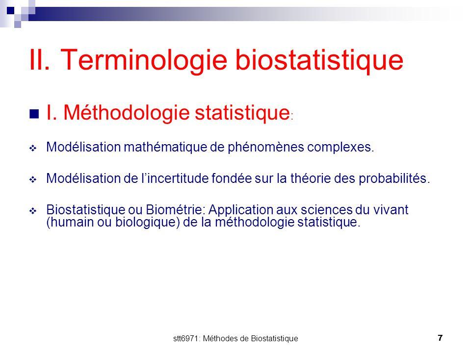 stt6971: Méthodes de Biostatistique8 2.