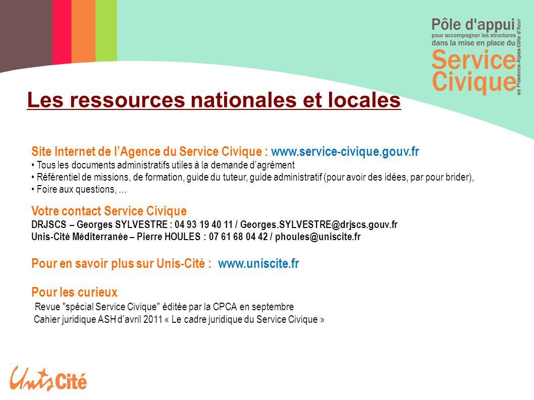 Les ressources nationales et locales Site Internet de l'Agence du Service Civique : www.service-civique.gouv.fr Tous les documents administratifs util