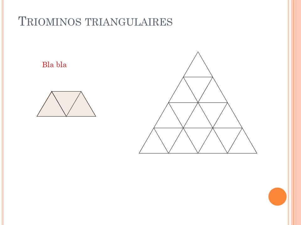 T RIOMINOS TRIANGULAIRES Bla bla