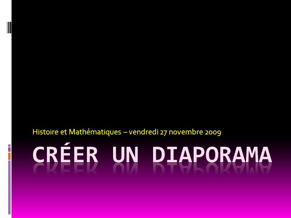 Histoire et Mathématiques – vendredi 27 novembre 2009