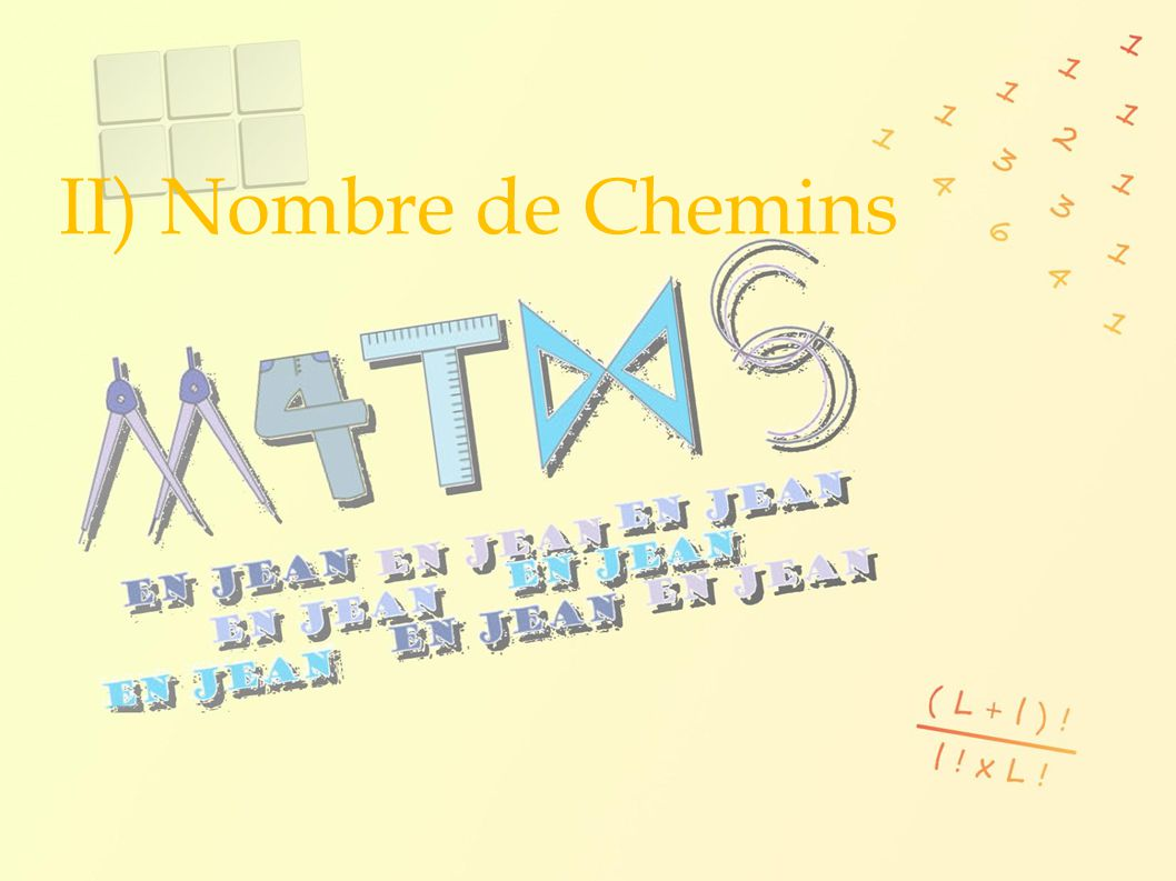 II) Nombre de Chemins