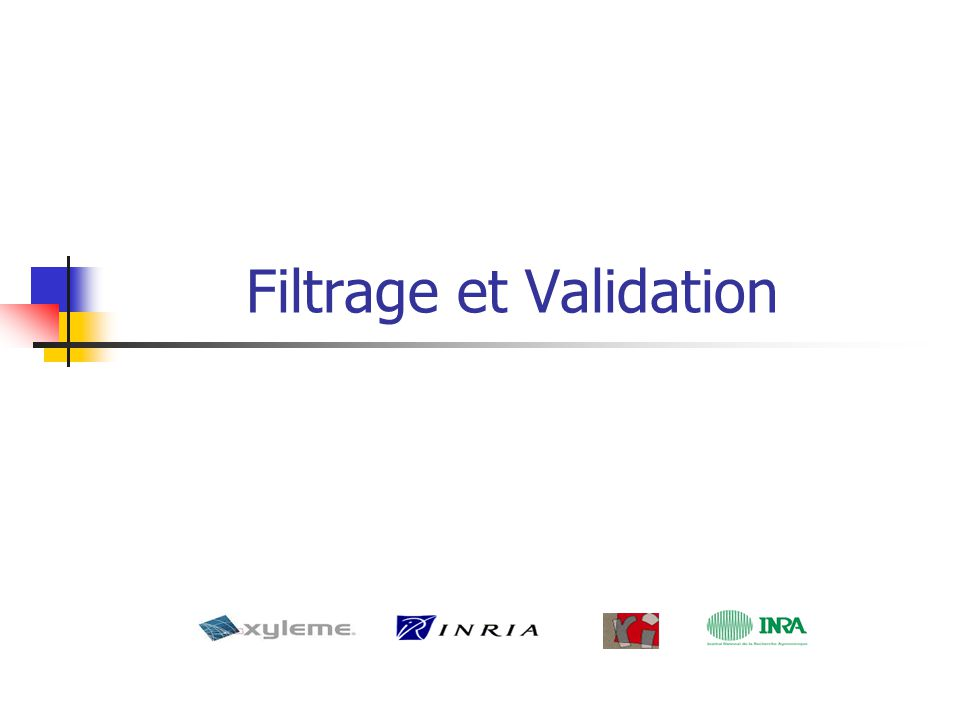 Filtrage et Validation