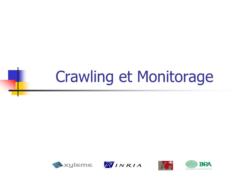 Crawling et Monitorage