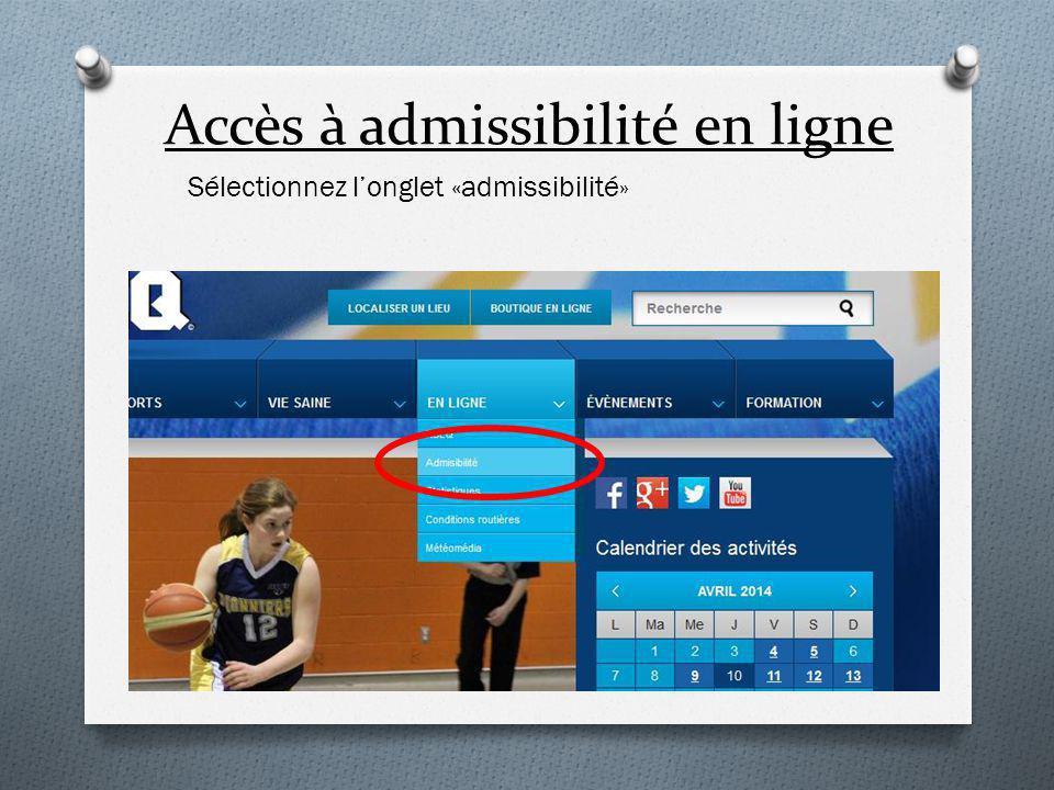 Accès à admissibilité en ligne Sélectionnez l'onglet «admissibilité»