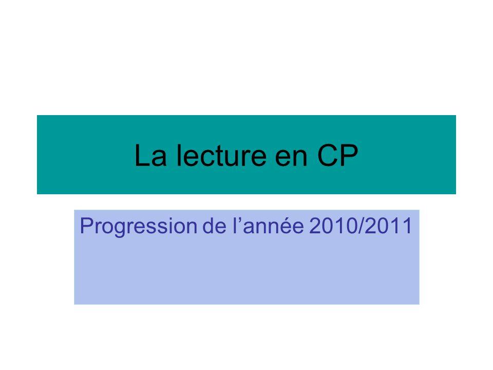 La lecture en CP Progression de l'année 2010/2011