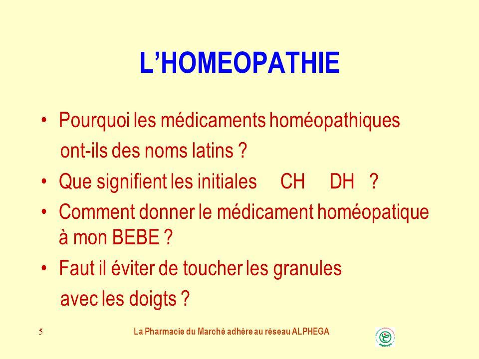 5 L'HOMEOPATHIE Pourquoi les médicaments homéopathiques ont-ils des noms latins .