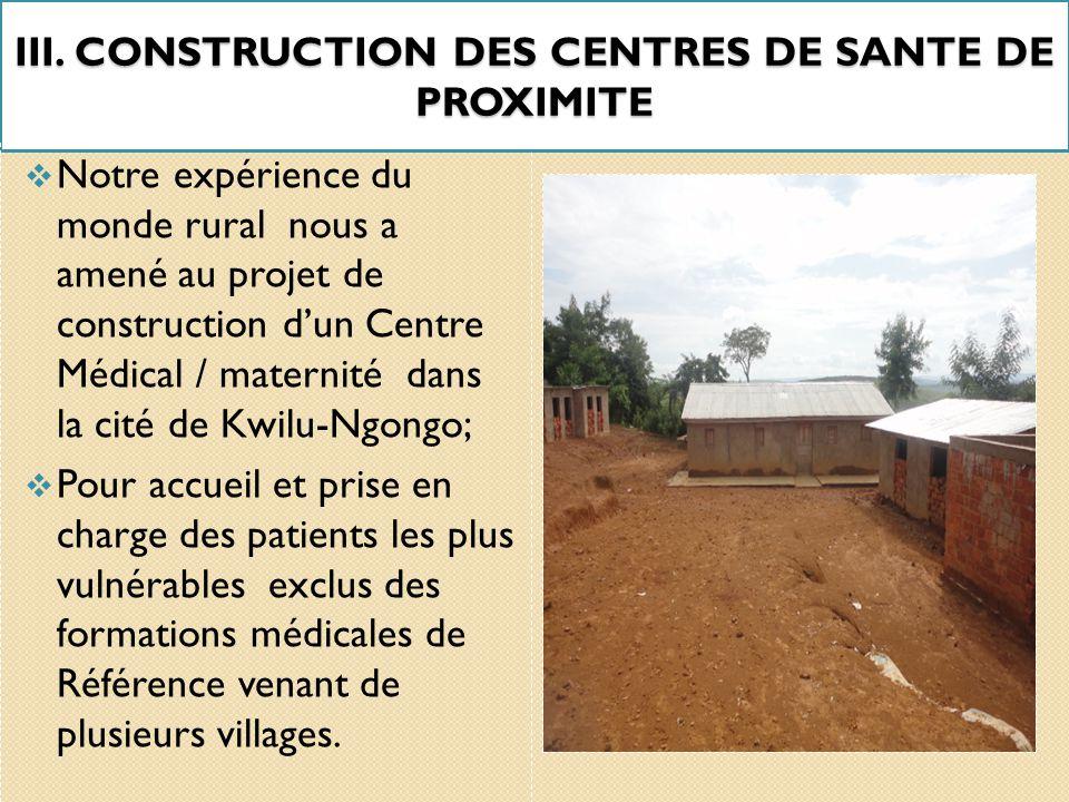 II. EXPERIENCES ASDF Photo de Chantier ASDF/ONGD de la construction d'un Centre médical/Maternité à Kwilu-Ngongo, 2014.  Chaque année, ASDF ramène fe