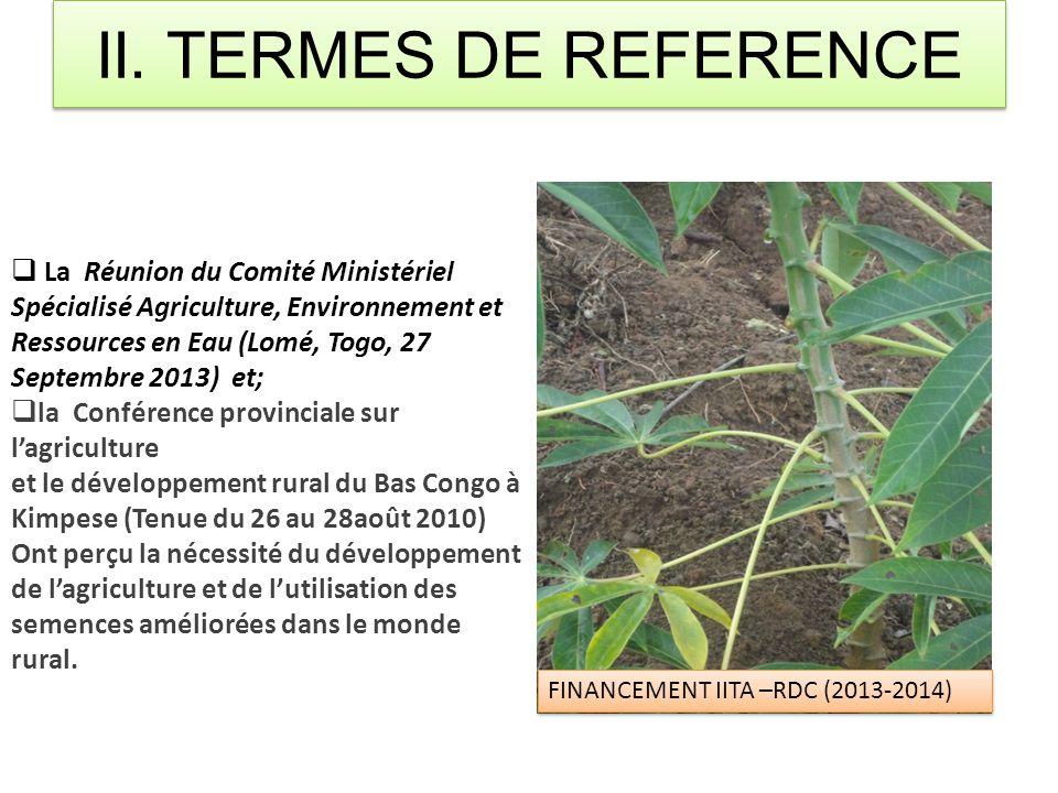 II. TERMES DE REFERENCE  La Réunion du Comité Ministériel Spécialisé Agriculture, Environnement et Ressources en Eau (Lomé, Togo, 27 Septembre 2013)