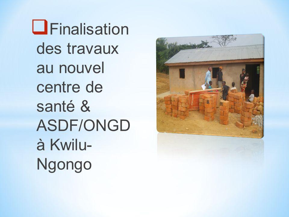 ASSISTANCE EN SON DE SANTE PHARMACIE COMMUNAUTAIRE ASDF/KINSHASA CENTRE DE SANTE ASDF/KINSHASA, 2005 CENTRE DE SANTE ASDF/KINSHASA KWILU- NGONGO