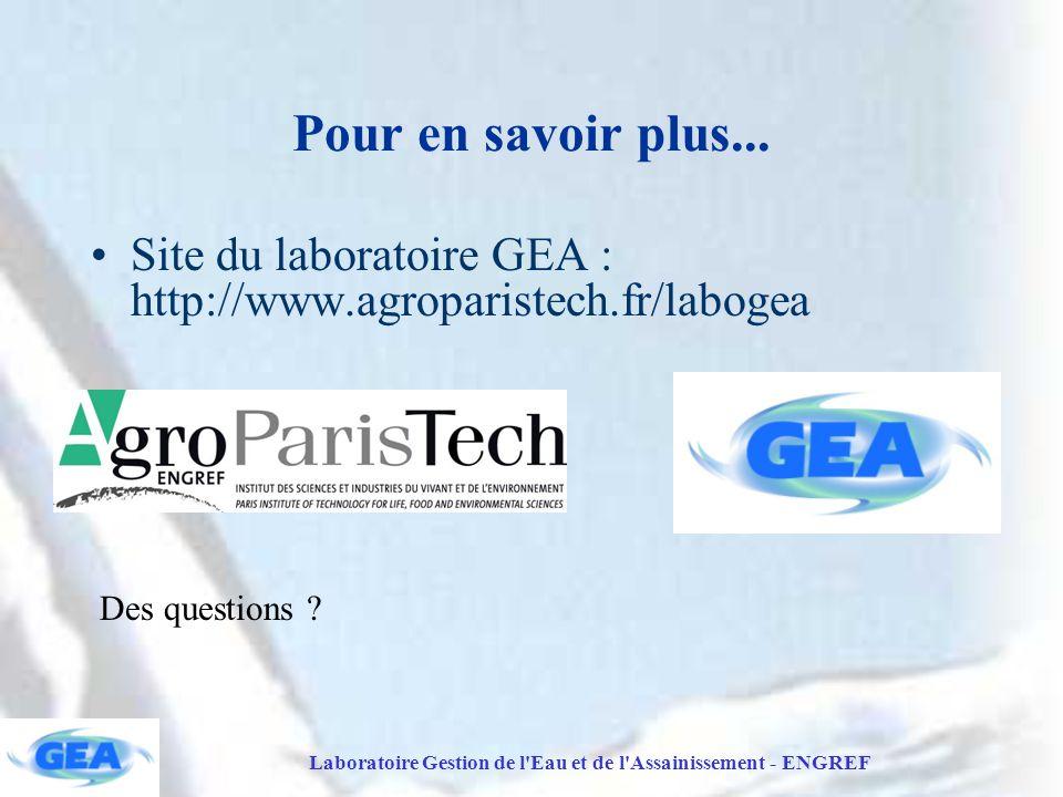 Laboratoire Gestion de l Eau et de l Assainissement - ENGREF Pour en savoir plus...