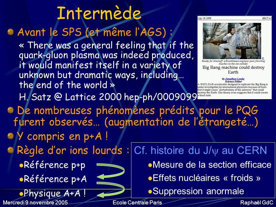 Mercredi 9 novembre 2005Ecole Centrale Paris Raphaël GdC II.